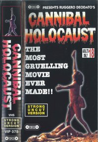Cannibal Holocaust (Strong Uncut Version)