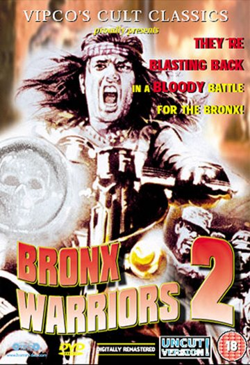 The Bronx Warriors 2