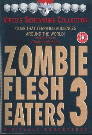 Zombie Flesh Eaters 3
